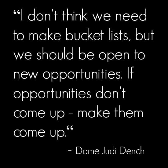 Judi Dench Quote
