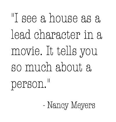 Nancy Meyers Quote