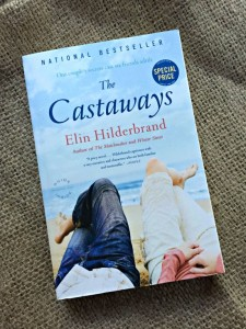 Summer Reading Book Giveaway: The Castaways by Elin Hilderbrand
